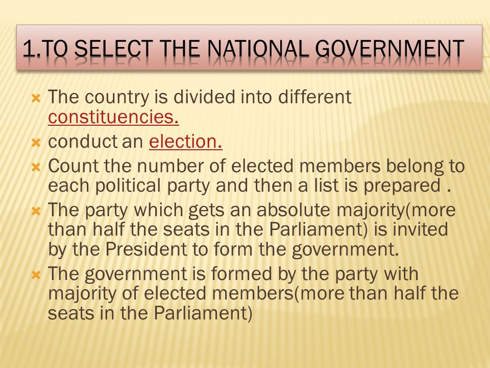 1.To Select the National Government