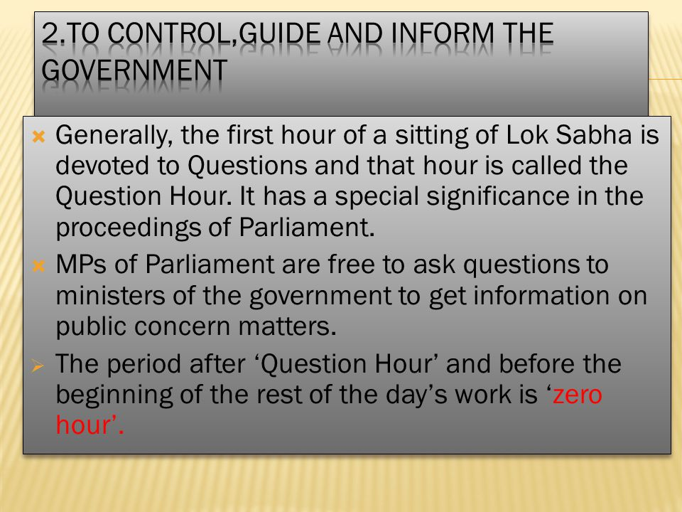 2.To Control,Guide and Inform the Government