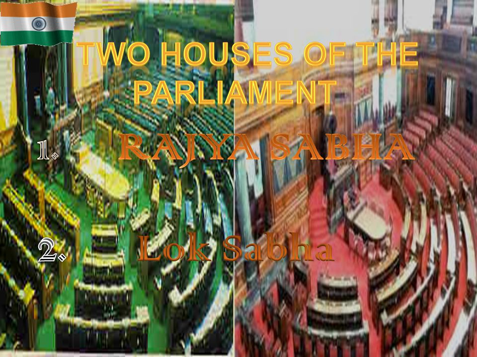 Two Houses of the Parliament