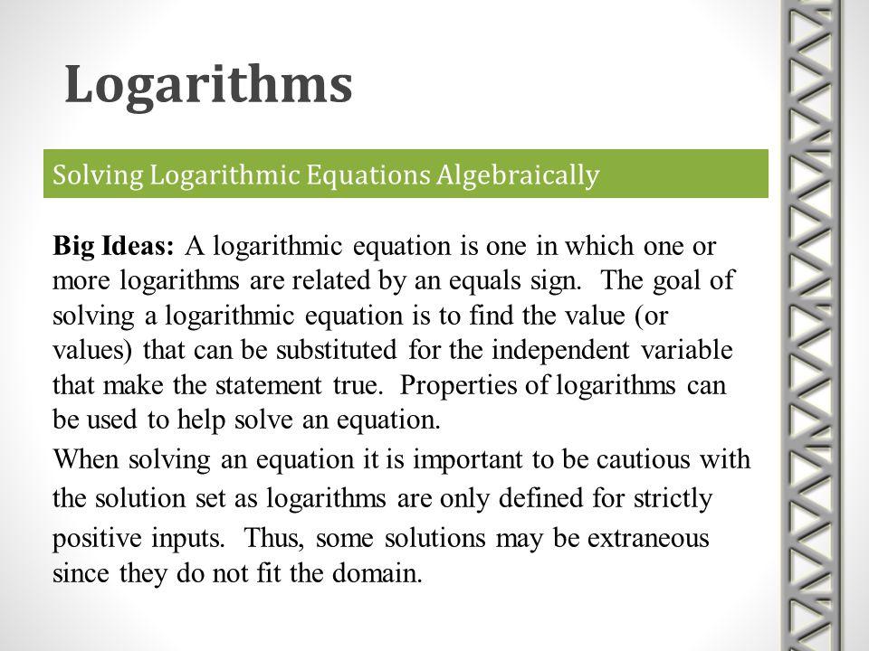 Solving Logarithmic Equations Algebraically