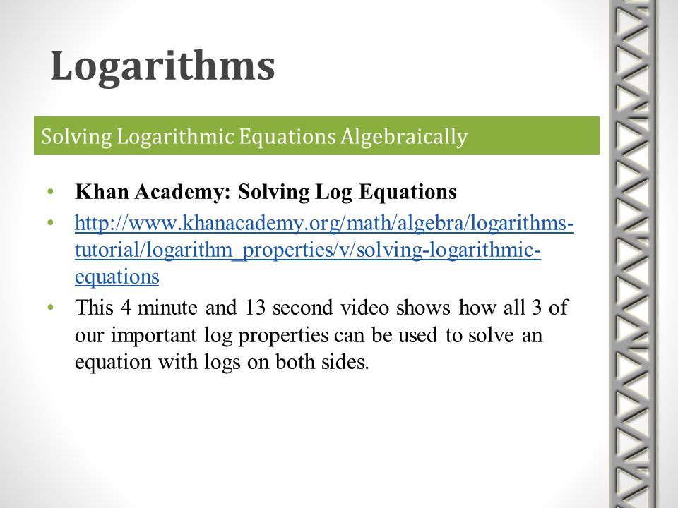 Solving Logarithmic Equations Algebraically