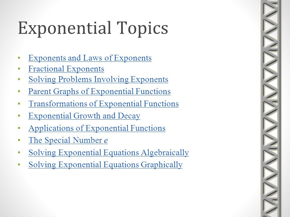 Exponential Topics Exponents and Laws of Exponents