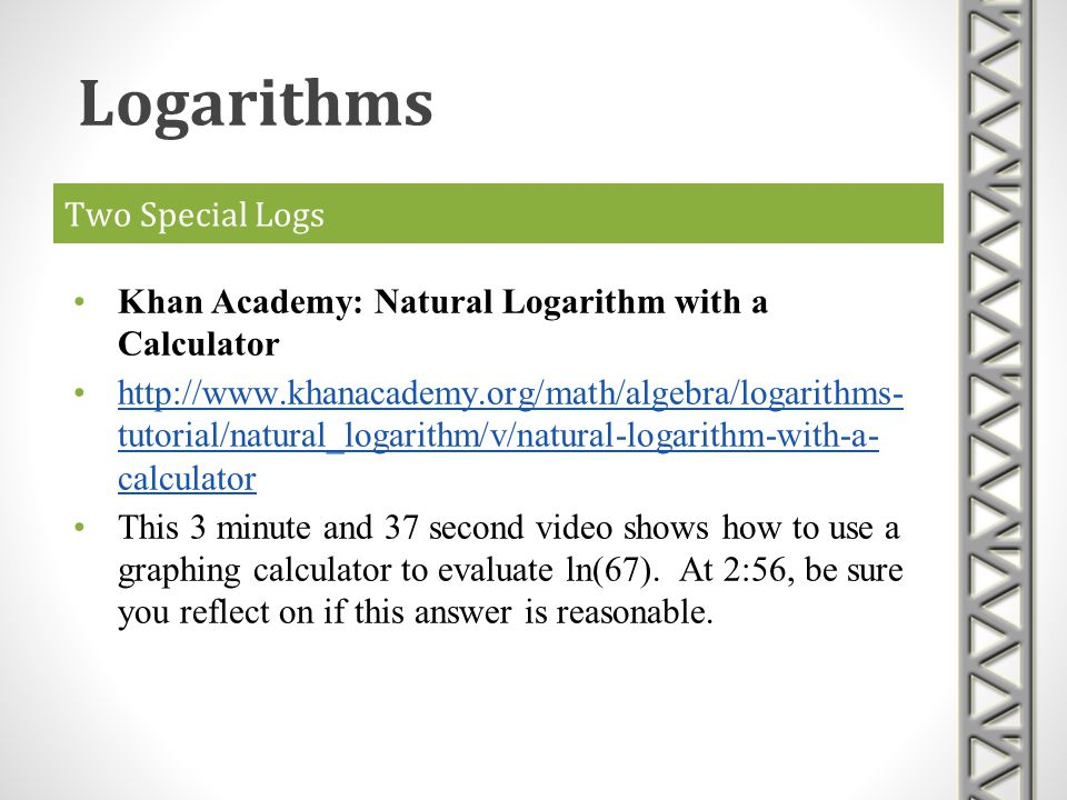 Logarithms Two Special Logs