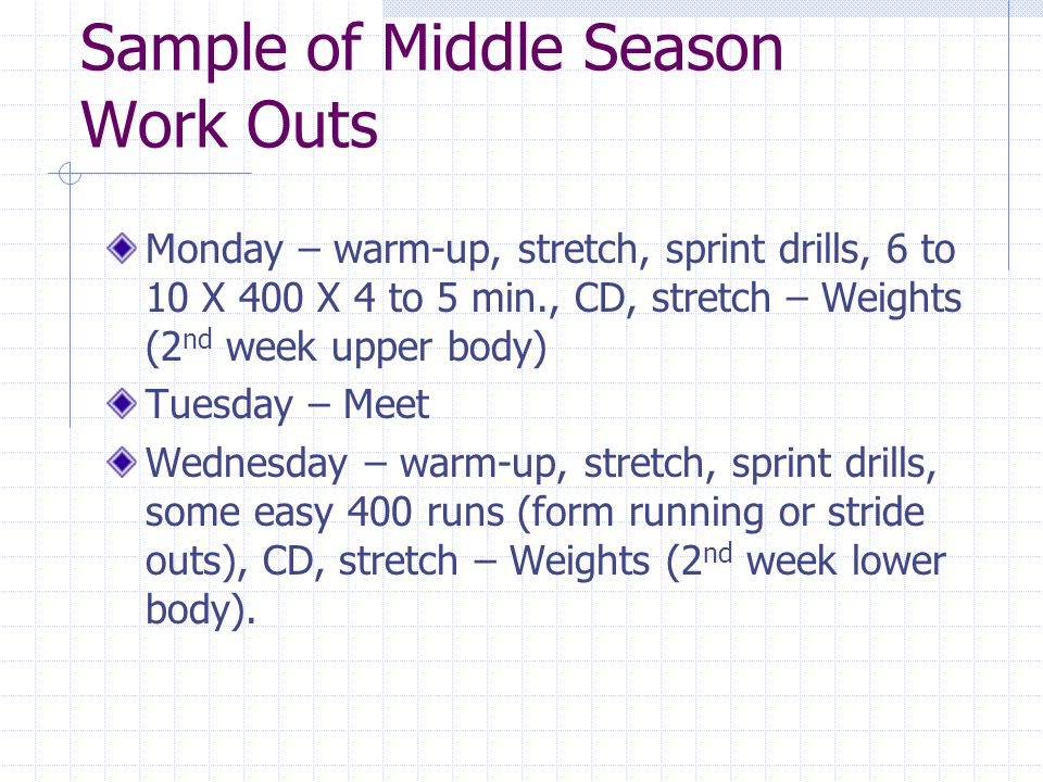 Sample of Middle Season Work Outs