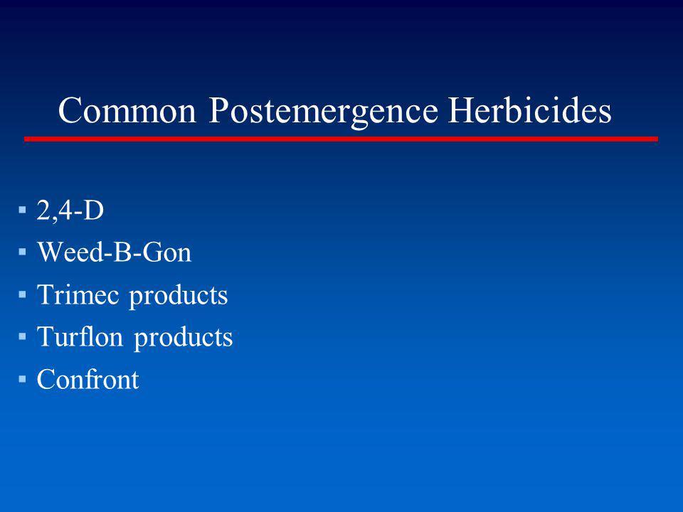 Common Postemergence Herbicides