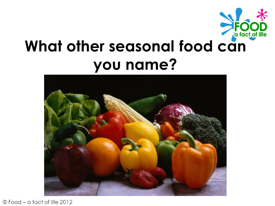 What other seasonal food can you name