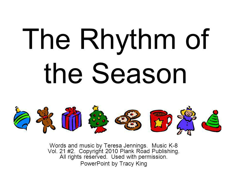 The Rhythm of the Season