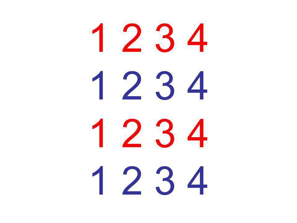 1 2 3 4 1 2 3 4 1 2 3 4 1 2 3 4