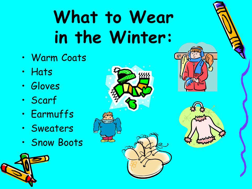 What to Wear in the Winter: