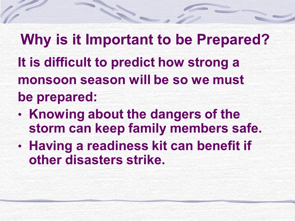 Why is it Important to be Prepared