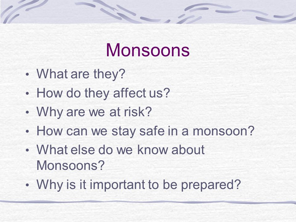 Monsoons What are they How do they affect us Why are we at risk
