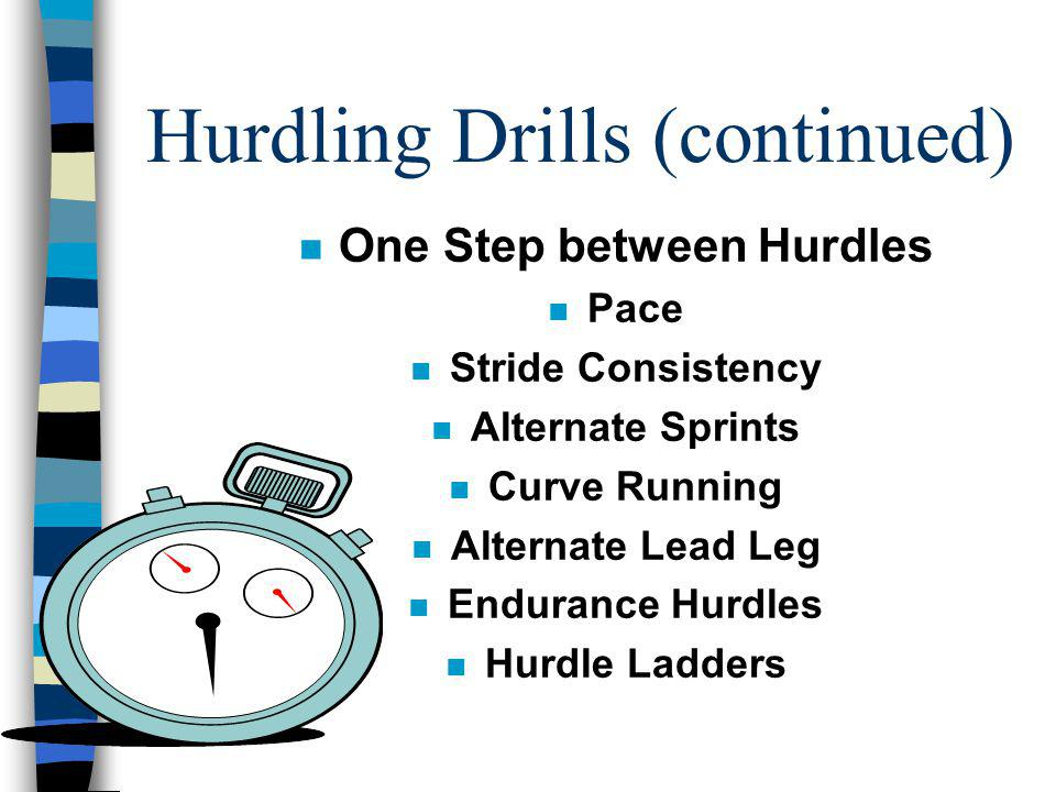 Hurdling Drills (continued)