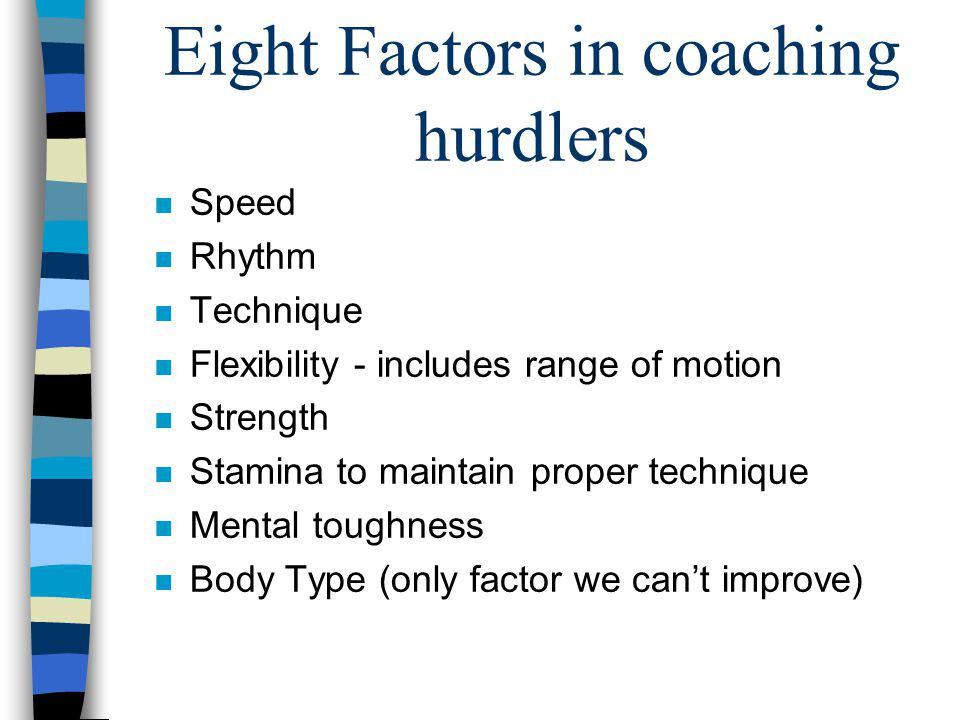 Eight Factors in coaching hurdlers