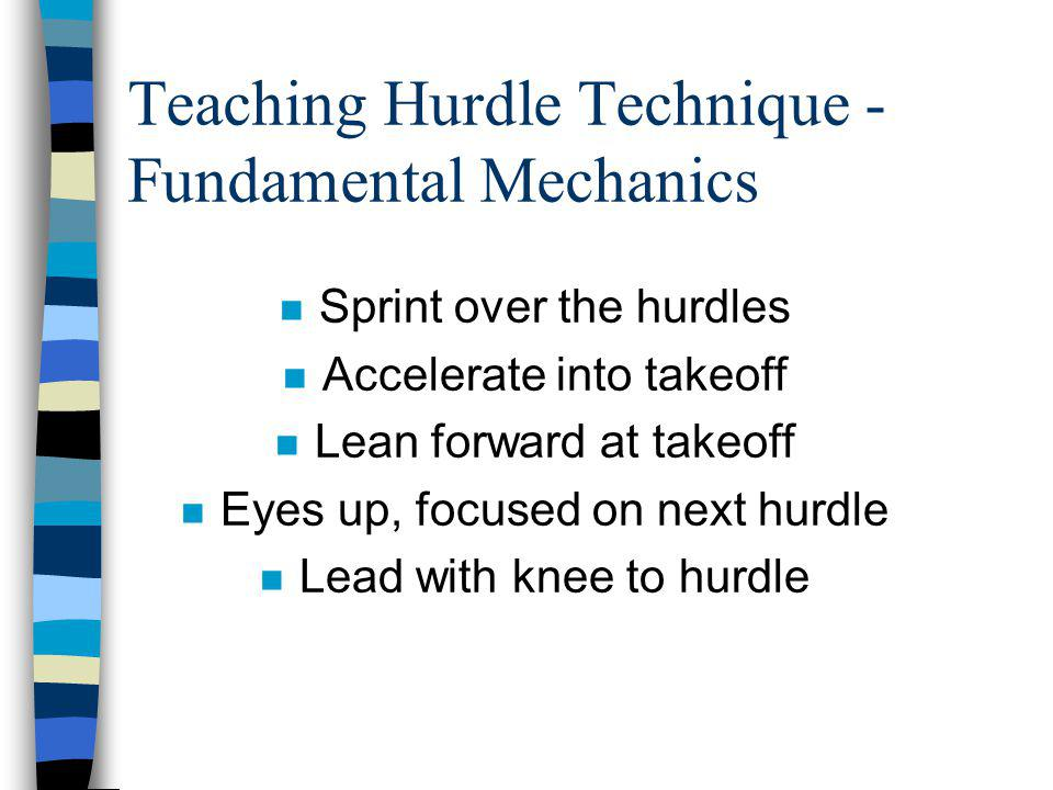 Teaching Hurdle Technique - Fundamental Mechanics
