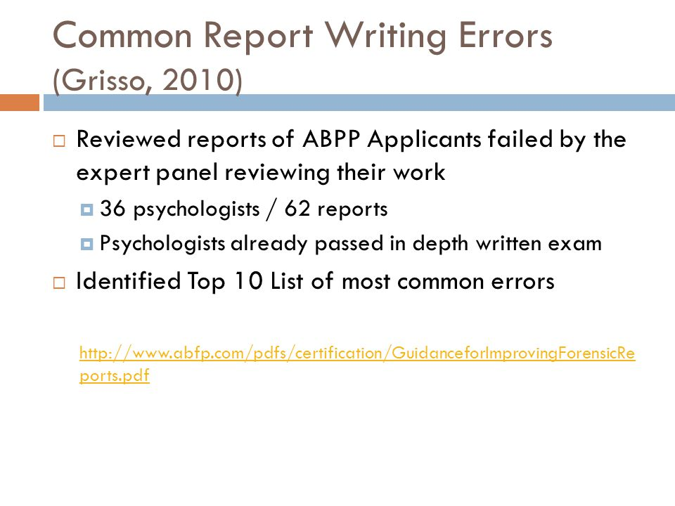 Common Report Writing Errors (Grisso, 2010)