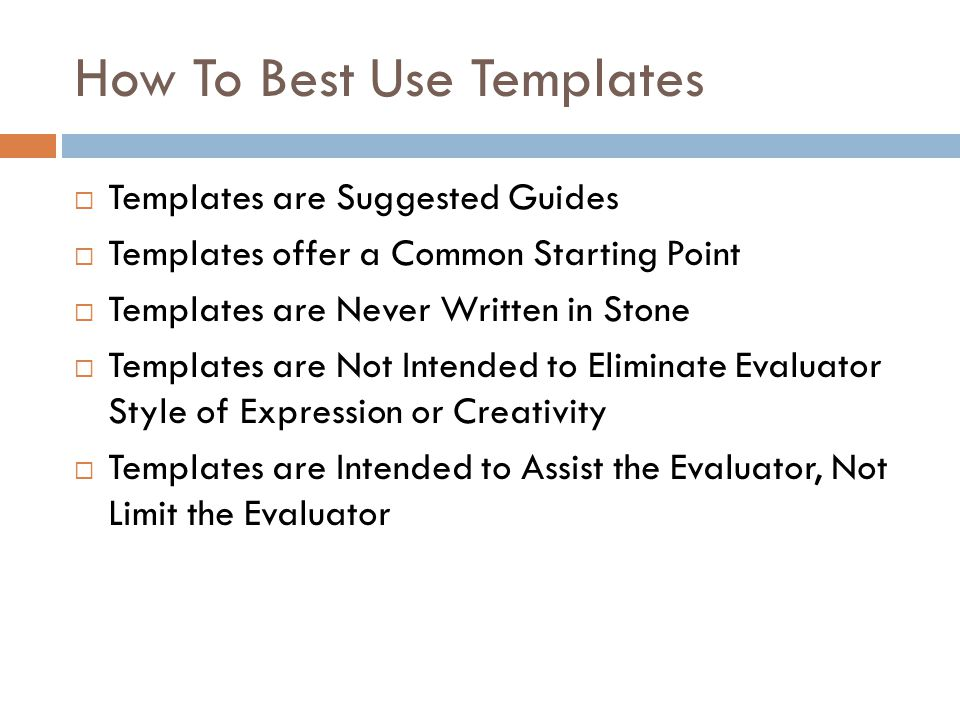How To Best Use Templates