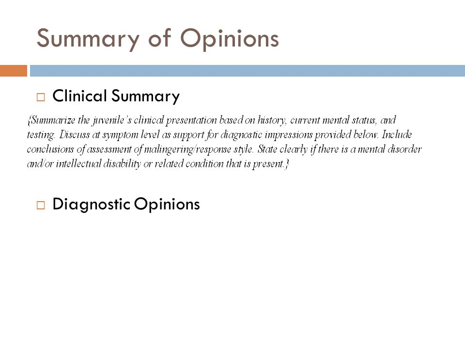 Summary of Opinions Clinical Summary Diagnostic Opinions