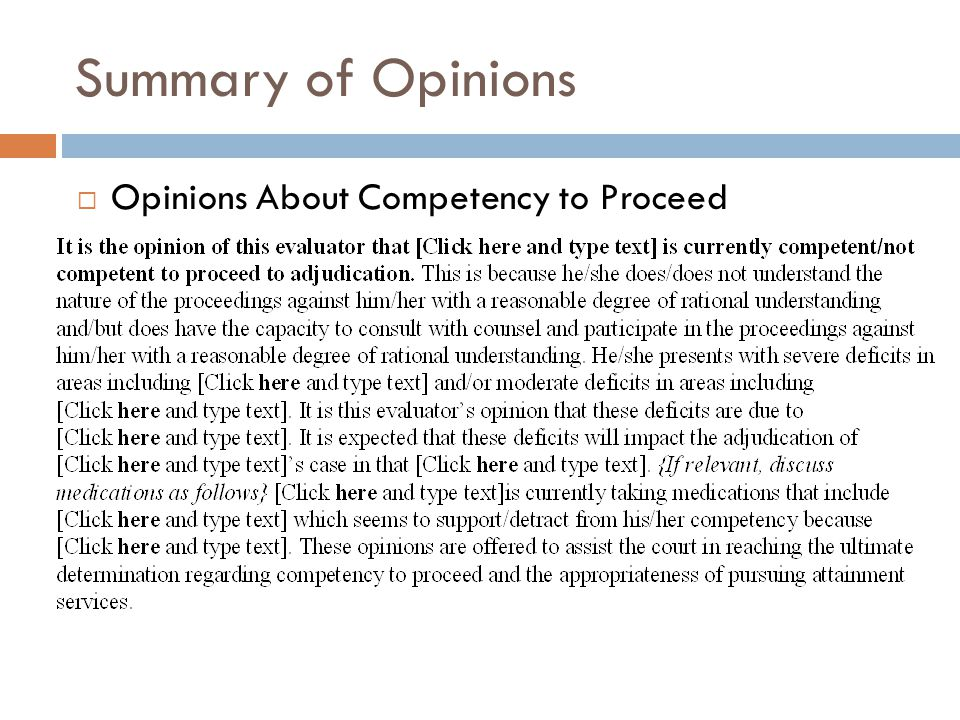 Summary of Opinions Opinions About Competency to Proceed