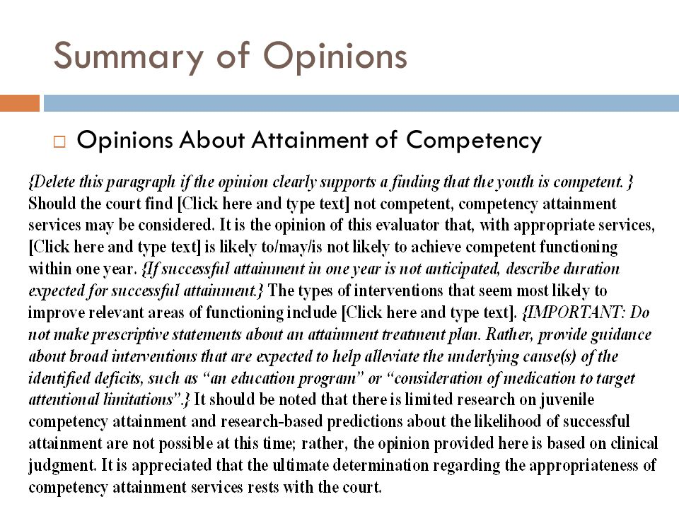 Summary of Opinions Opinions About Attainment of Competency