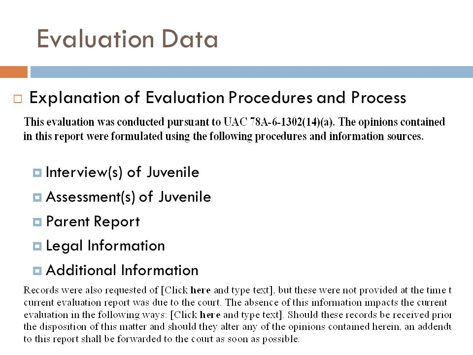 Evaluation Data Explanation of Evaluation Procedures and Process