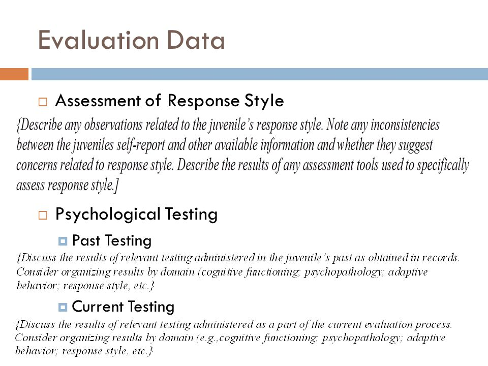 Evaluation Data Assessment of Response Style Psychological Testing