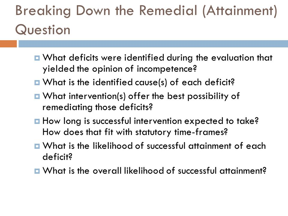 Breaking Down the Remedial (Attainment) Question