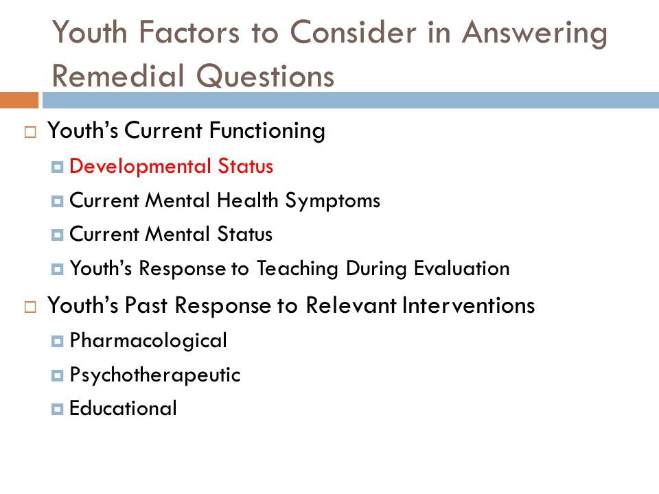 Youth Factors to Consider in Answering Remedial Questions