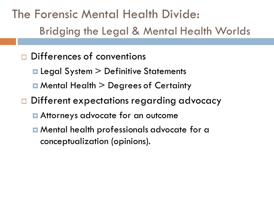The Forensic Mental Health Divide: