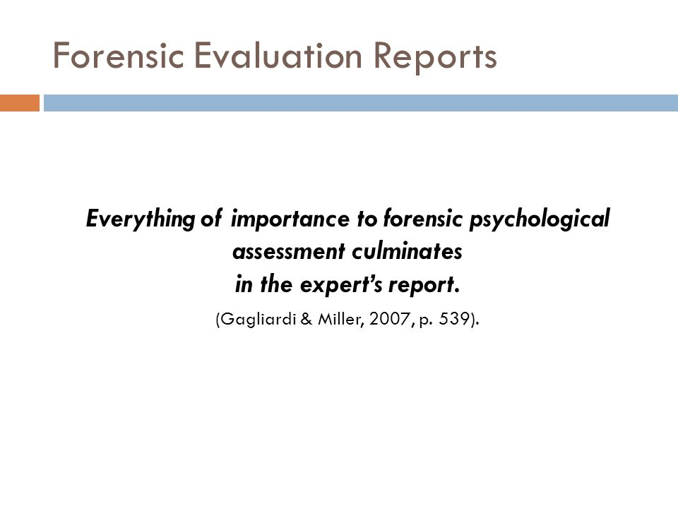 Forensic Evaluation Reports