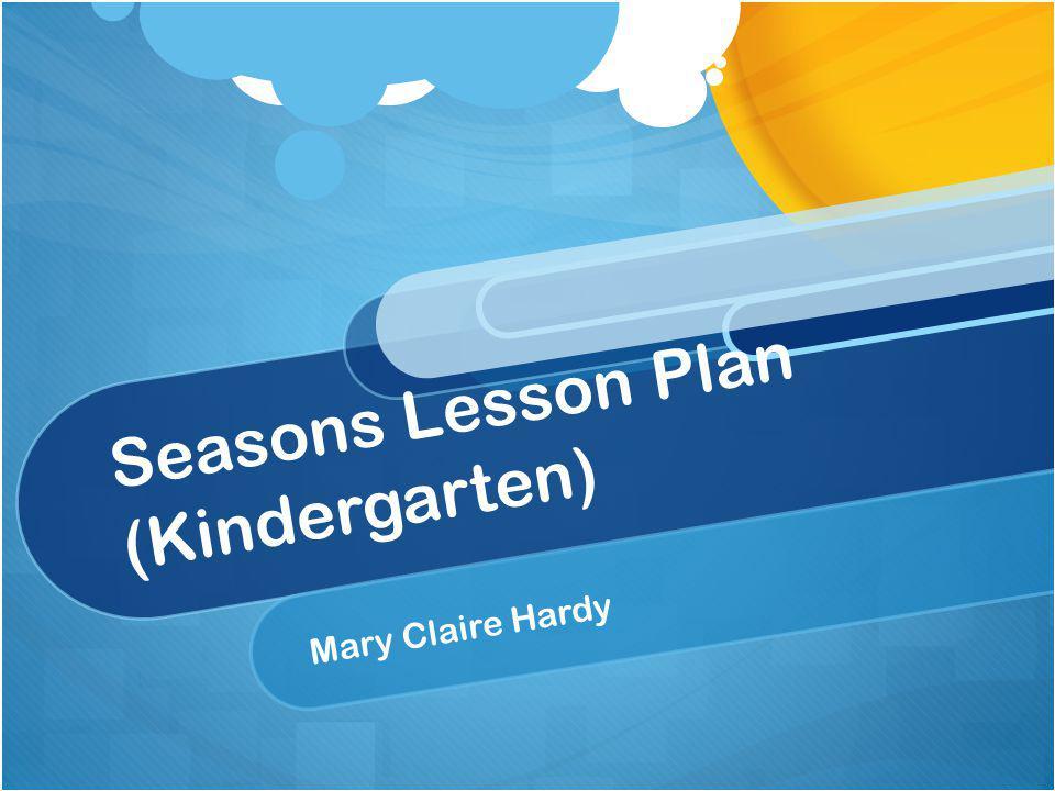 Seasons Lesson Plan (Kindergarten)
