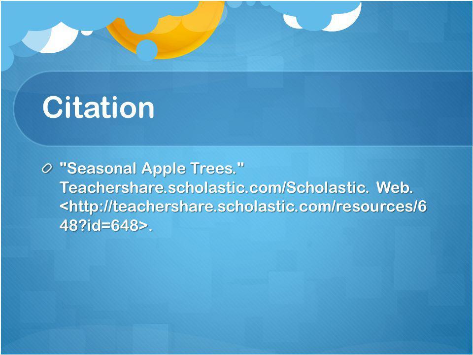 Citation Seasonal Apple Trees. Teachershare.scholastic.com/Scholastic.