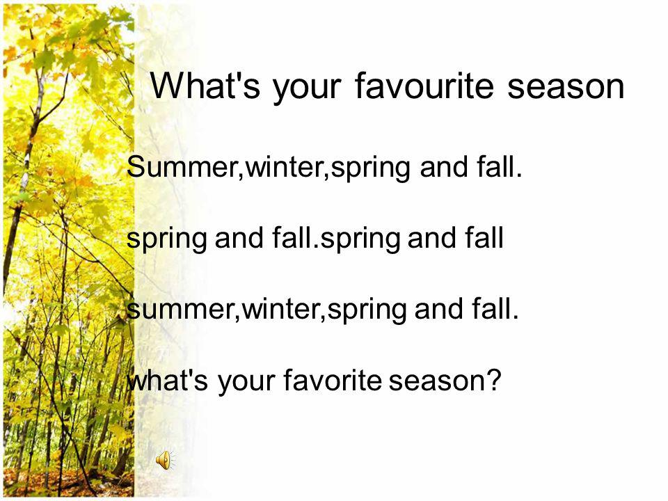 What s your favourite season