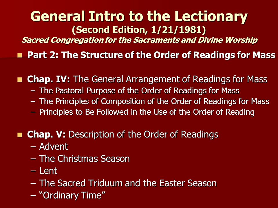 General Intro to the Lectionary (Second Edition, 1/21/1981) Sacred Congregation for the Sacraments and Divine Worship