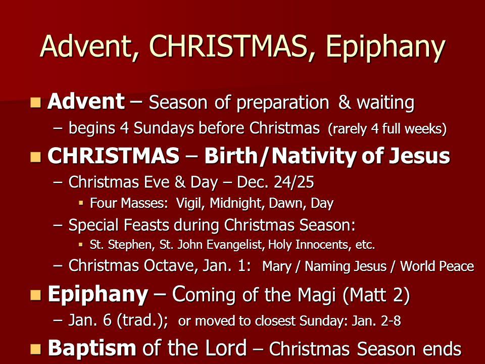 Advent, CHRISTMAS, Epiphany