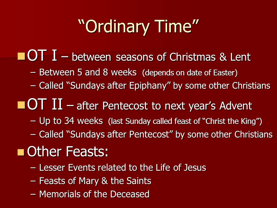 Ordinary Time OT I – between seasons of Christmas & Lent