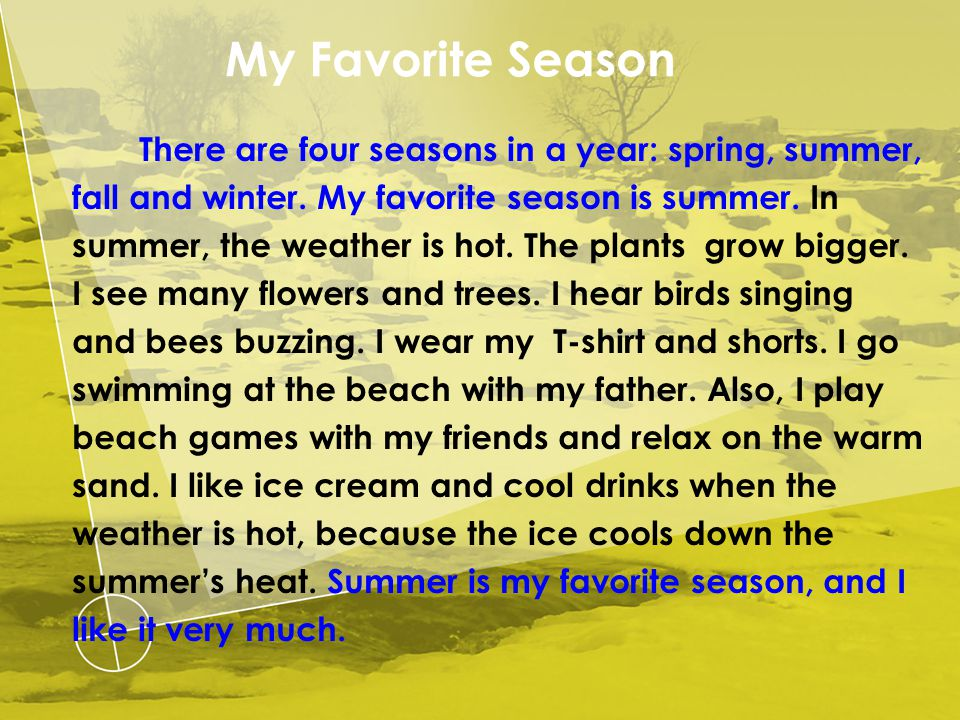my favorite season is fall essay My favorite season by mark rex my favorite season would have to be combination of seasons fall, for its changing colour of leaves, and the weather, for.