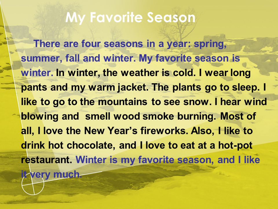 my favorite season winter Essays - largest database of quality sample essays and research papers on my favorite season winter.