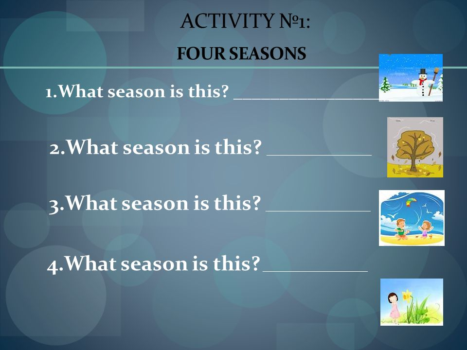 2.What season is this __________________