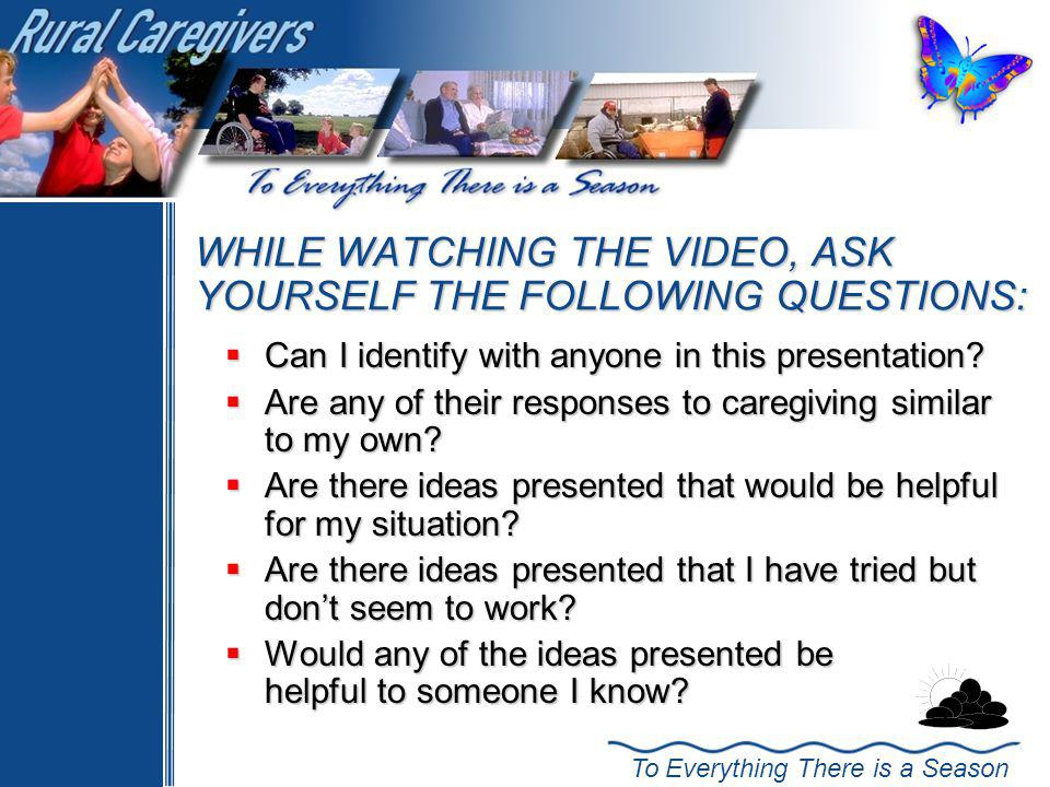 WHILE WATCHING THE VIDEO, ASK YOURSELF THE FOLLOWING QUESTIONS: