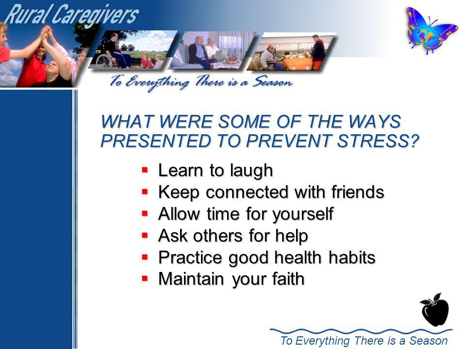 WHAT WERE SOME OF THE WAYS PRESENTED TO PREVENT STRESS