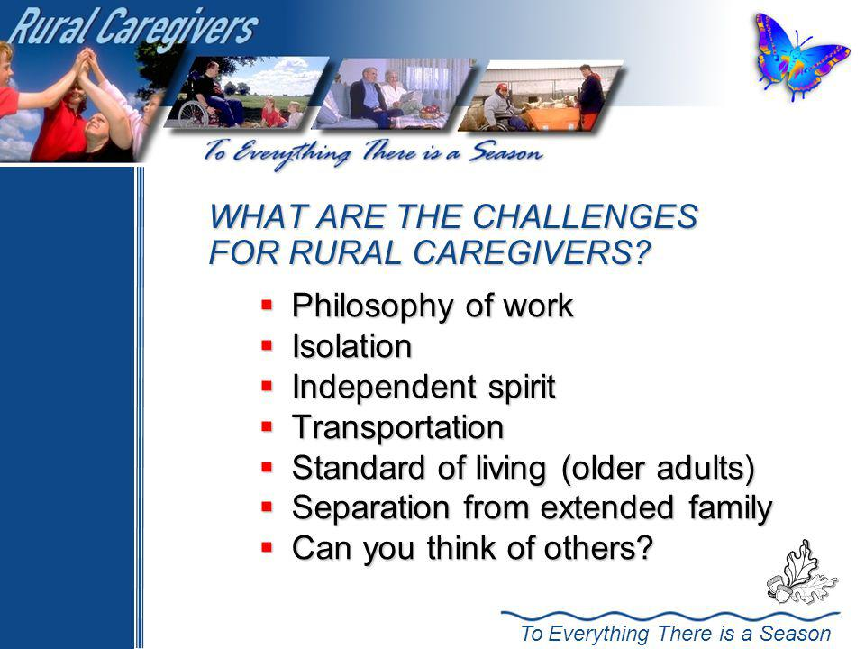 WHAT ARE THE CHALLENGES FOR RURAL CAREGIVERS
