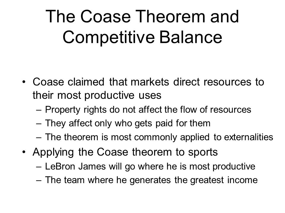 The Coase Theorem and Competitive Balance