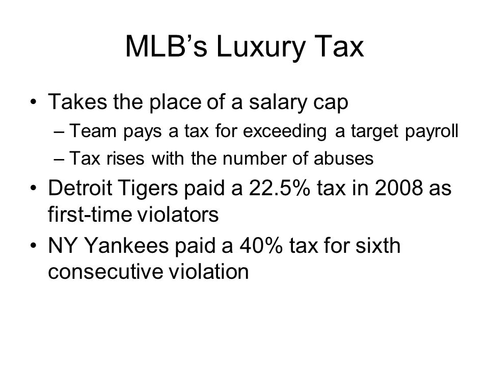 MLB's Luxury Tax Takes the place of a salary cap