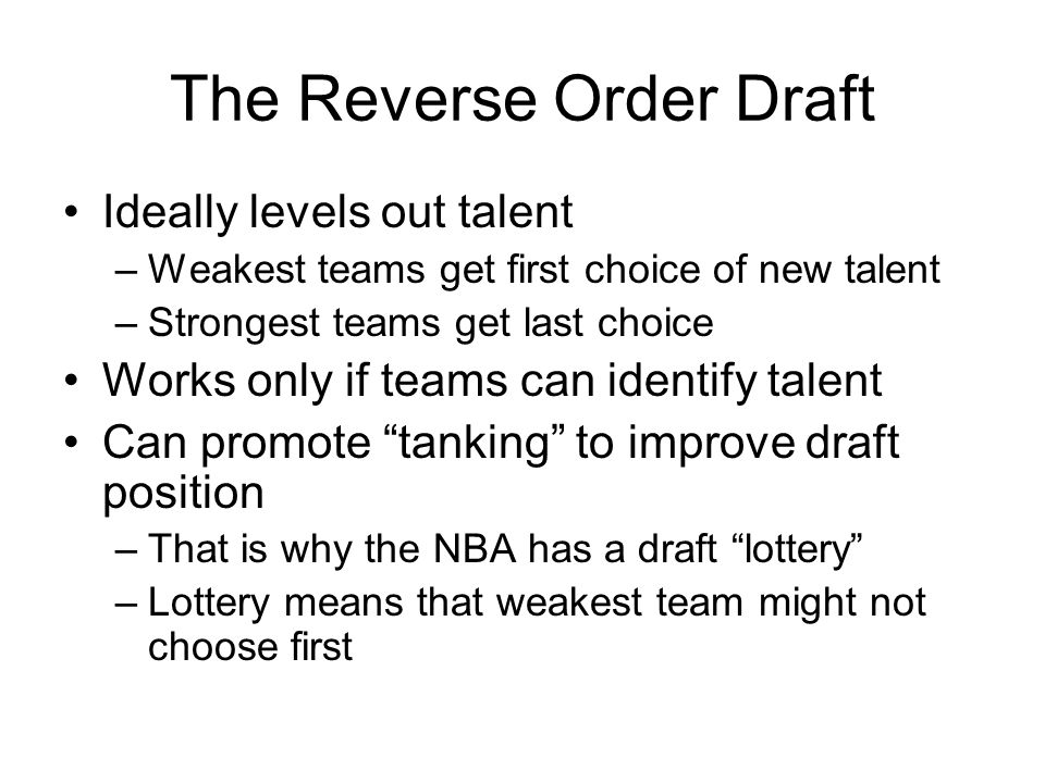 The Reverse Order Draft
