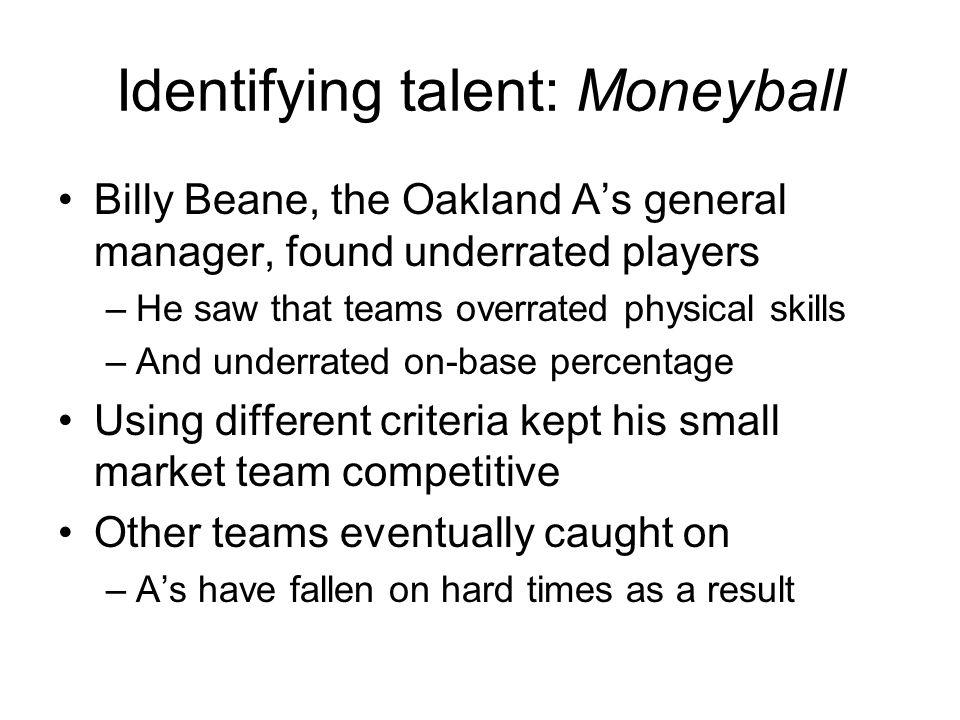 Identifying talent: Moneyball