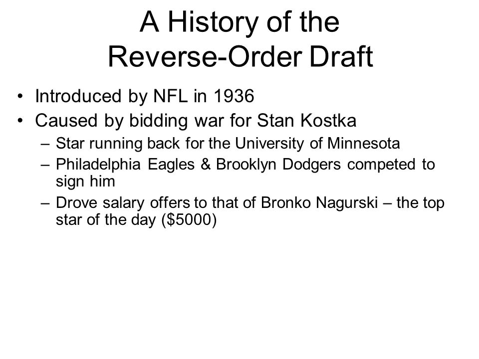 A History of the Reverse-Order Draft