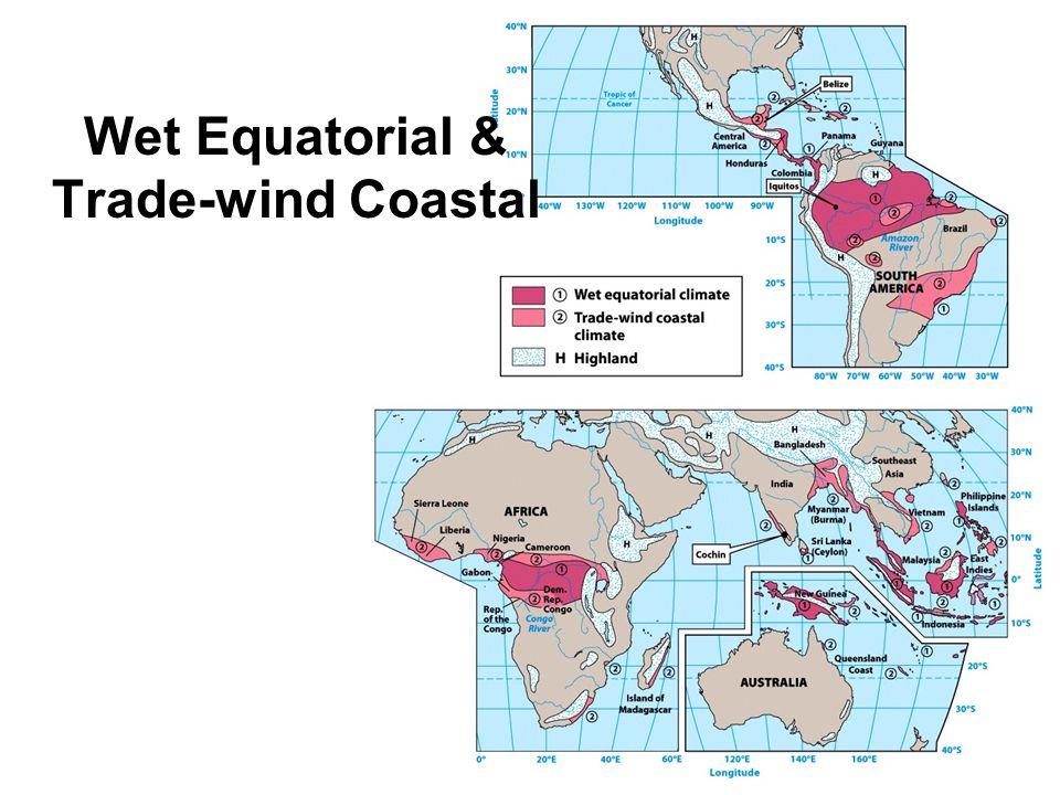 Wet Equatorial & Trade-wind Coastal