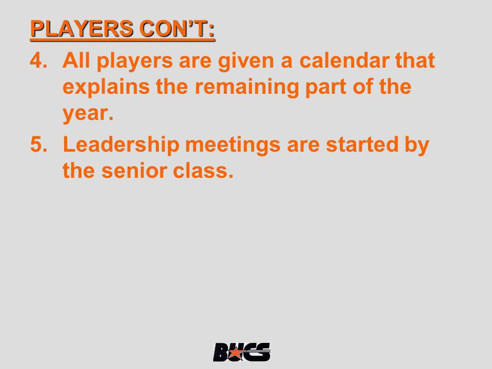 PLAYERS CON'T: All players are given a calendar that explains the remaining part of the year.