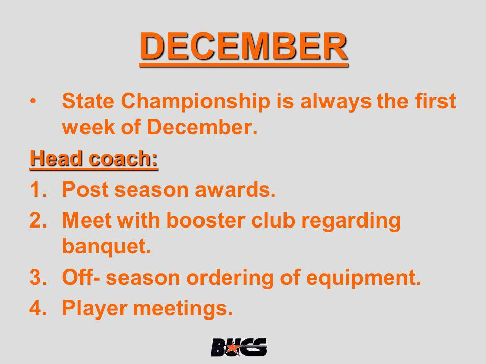 DECEMBER State Championship is always the first week of December.