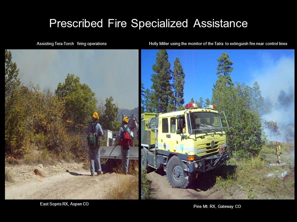 Prescribed Fire Specialized Assistance